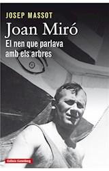 E-book Joan Miró. El nen que parlava amb els arbres