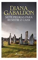 E-book Siete piedras para resistir o caer (Saga Outlander)