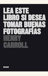 Papel LEA ESTE LIBRO SI DESEA TOMAR BUENAS FOTOGRAFÍAS (2019)