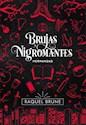 Libro Brujas Y Nigromantes : Hermandad