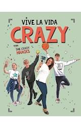 E-book Vive la vida crazy con The Crazy Haacks (Serie The Crazy Haacks)