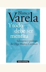Papel Y TODO DEBE SER MENTIRA