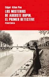 Papel LOS MISTERIOS DE AUGUSTE DUPIN, EL PRIMER DETECTIVE