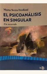 Papel EL PSICOANALISIS EN SINGULAR: UN RECORRIDO
