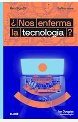Papel ¿NOS ENFERMA LA TECNOLOGÍA?