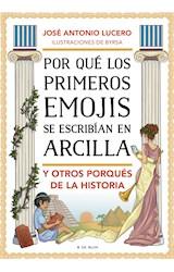 E-book Por qué los primeros emojis se escribían en arcilla y otros porqués de la Historia