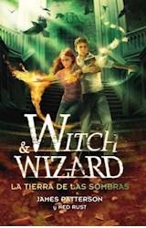E-book La tierra de las sombras (Witch & Wizard 2)