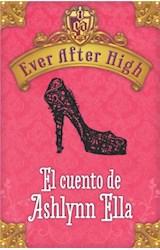 E-book Ever After High. El cuento de Ashlynn Ella