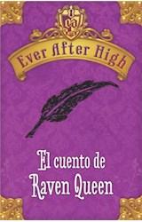 E-book Ever After High. El cuento de Raven Queen