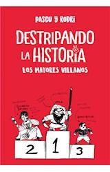 E-book Los mayores villanos (Destripando la historia)
