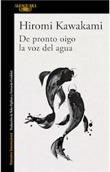 E-book De pronto oigo la voz del agua