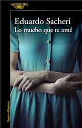E-book Lo mucho que te amé