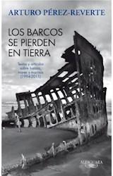 E-book Los barcos se pierden en tierra. Textos y artículos sobre barcos, mares y marinos (1994-2011)
