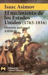 Papel NACIMIENTO DE LOS ESTADOS UNIDOS (1763-1816). HISTORIA UN, E