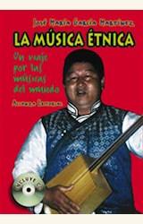 Papel MUSICA ETNICA. UN VIAJE POR LAS MUSICAS DEL MUNDO (C/CD) (T)