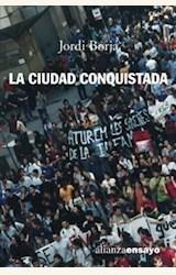Papel CIUDAD CONQUISTADA (R) (2003) (228), LA