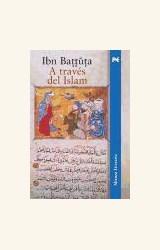Papel A TRAVES DEL ISLAM (TRAD. S. FANJUL Y F. ARBOS) (R) (2005)