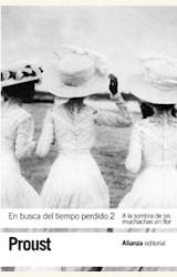 Papel EN BUSCA DEL TIEMPO PERDIDO 2. A LA SOMBRA DE LAS MUCHACHAS EN FLOR