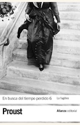 Papel EN BUSCA DEL TIEMPO PERDIDO 6. LA FUGITIVA