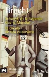 Papel SCHWEYK EN LA SEGUNDA GUERRA MUNDIAL / EL CIRCULO DE TIZA CA