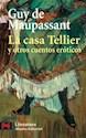 Libro La Casa Tellier Y Otros Cuentos Eroticos