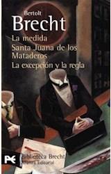 Papel LA MEDIDA / SANTA JUANA DE LOS MATADEROS / LA EXCEPCION Y LA REGLA