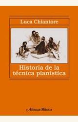Papel HISTORIA DE LA TECNICA PIANISTICA. ESTUDIO S/GRANDES COMPOSI