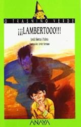 Papel 15. ¡¡¡LAMBERTOOO!!!