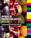 Libro Manual De Produccion Grafica  Recetas