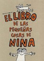 Libro El Libro De Las Pequeñas Cosas De Nina
