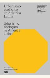 Papel URBANISMO ECOLÓGICO EN AMÉRICA LATINA