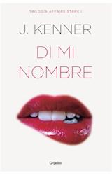 E-book Di mi nombre (El affaire Stark 1)