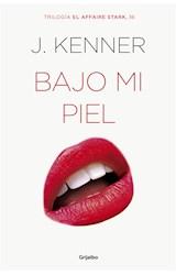 E-book Bajo mi piel (El affaire Stark 3)