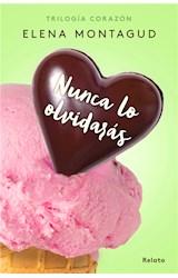E-book Nunca lo olvidarás (Relato precuela) (Trilogía Corazón 0)
