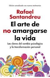 E-book El arte de no amargarse la vida (edición ampliada y actualizada)