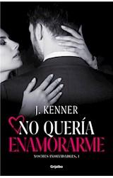 E-book No quería enamorarme (Noches inolvidables 1)