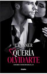 E-book Quería olvidarte (Noches inolvidables 2)