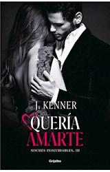 E-book Quería amarte (Noches inolvidables 3)