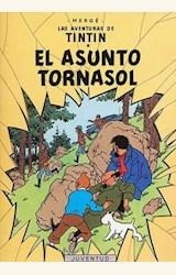 Papel LAS AVENTURAS DE TINTÍN 18. EL ASUNTO TORNASOL