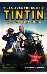 Papel LAS AVENTURAS DE TINTIN EL ALBUN DE LA PELICULA