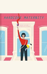 Papel HARDCORE MATERNITY