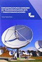 Libro Infraestructuras Comunes De Telecomunicacion Y Radiocomunicaciones