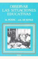 Papel OBSERVAR LAS SITUACIONES EDUCATIVAS (R) (3A.EDIC.2000)