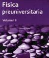Libro Fisica Teorica : Fisica Preuniversitaria ( Tomo 2 )