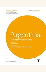 Papel ARGENTINA. LAS CONSTRUCCION NACIONAL TOMO 2