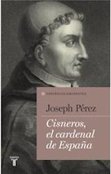 E-book Cisneros, el cardenal de España (Colección Españoles Eminentes)