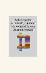 Papel SOBRE EL DOLOR DEL MUNDO, EL SUICIDIO Y LA VOLUNTAD DE VIVIR