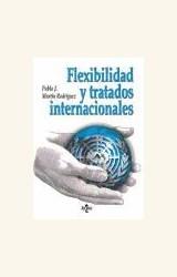 Papel FLEXIBILIDAD Y TRATADOS INTERNACIONALES