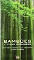 Libro Bambues Y Otras Gramineas