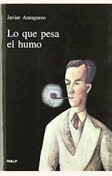 Papel LO QUE PESA EL HUMO (R) (2001)